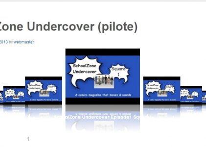 SchoolZone Undercover (pilote version 2 beta)