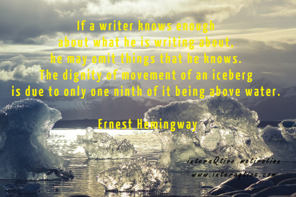 A Writers Iceberg – #inspirationalquote