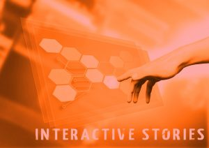 INTERACTIVE STORIES APPS FOR BRANDING