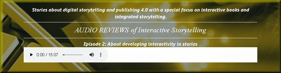 Episode 2: About developing interactivity in stories