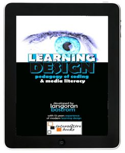 Learning Design – Pedagogy of Coding & Media Literacy